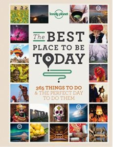 The Best Place To Be Today book - 365 things to do and the perfect day to do them!