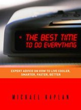 The Best Time To Do Everything book by Michael Kaplan.